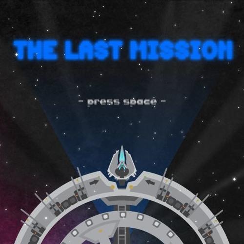 The Last Mission (Loop) (Original Game Soundtrack)