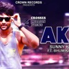 A.K.47 Song By Jas Grewal And Sunny Kahlon