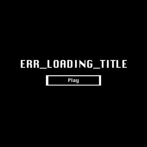 ERR_LOADING_TITLE (Original Game Soundtrack)
