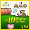 LES 10Min DE TROP EDITION-SUMMER _ SPECIAL AFRO By Dj Did