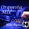 Orquesta Mix - Dj Nelson Pupiales [2K18]