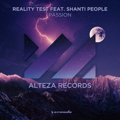 Reality test Feat. Shanti People - Passion [OUT NOW with Alteza Records]