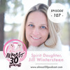 Ep 107. New Full Moons + Tapping Power Astrological Sign Spirit Daughter, Jill Wintersteen