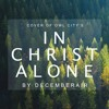 In Christ Alone (Owl City Cover)