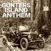 Gunters Island Anthem