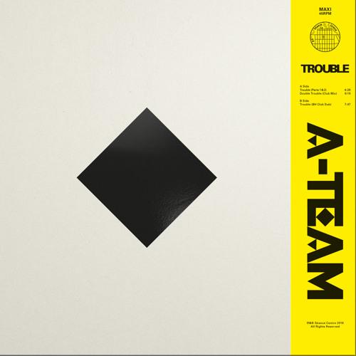 A-Team - Trouble (Parts 1 & 2) (excerpt) 09SC