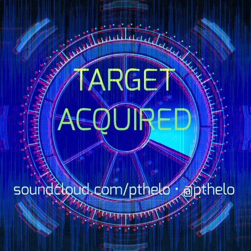 OM003 - Target Acquired - pthelo