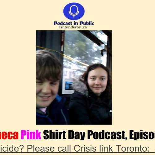 Episode 2, Podcast In Public, Pink Shirt Day,