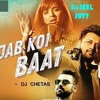 Jab Koi Baat - DJ Chetas| Atif Aslam | Shirley Setia |BY S@JEEL JUTT