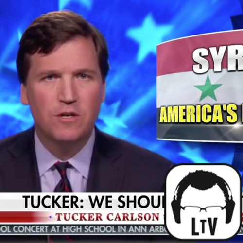 """4.10.2018: Syria Chemical Attack """"Conspiracy Theories"""" feat. Tucker Carlson & Lindsey Graham"""