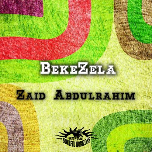 Zaid Abdulrahim - Bekezela (feat. Dj Mbuso & DJ V. Neck) (Zaid 2018 Re-Work Vox)