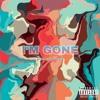 I'm Gone (prod. cole record)