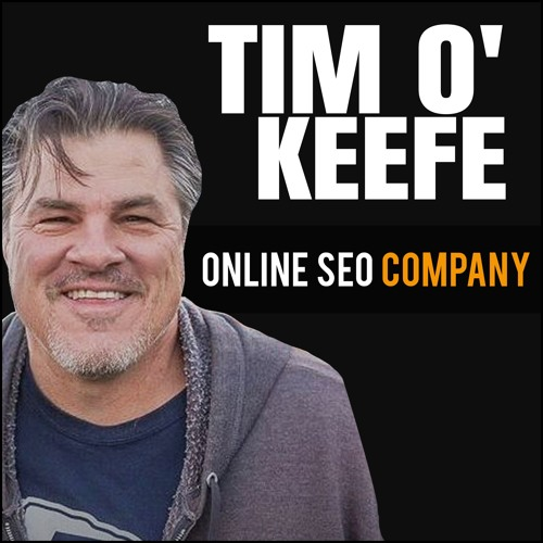 Tim O'Keefe: Online SEO Company Owner Teaches Marketing Strategy