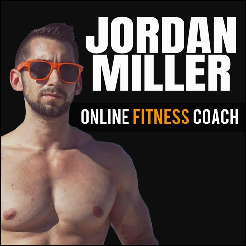 Jordan Miller: Online Fitness Coach Who Creates Top Personal Training Courses Online