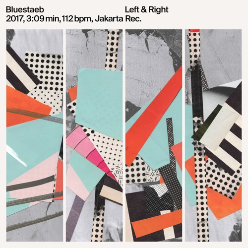 Left & Right (Everything Is Always a Process LP)