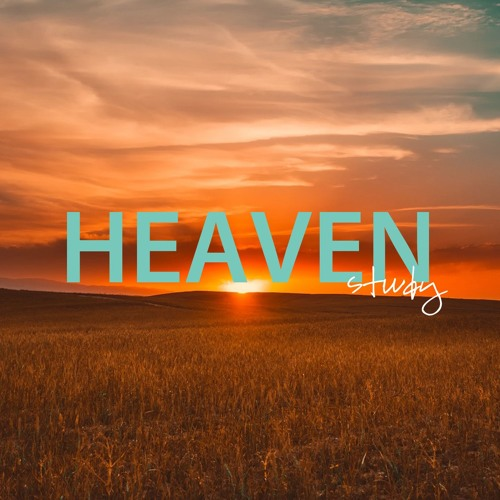 Heaven: The Untold Story Study - 2018