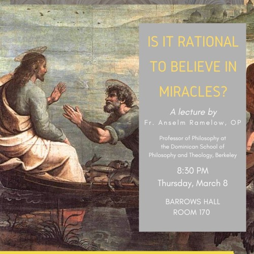 """Fr. Anselm Ramelow OP - """"Is It Rational to Believe in Miracles?"""""""