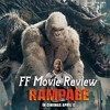 FF RAMPAGE MOVIE REVIEW