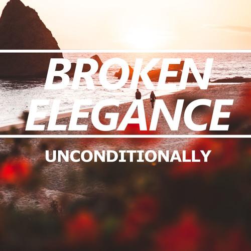 Broken Elegance - Unconditionally