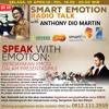 """Smart Emotion 10 April 2018: """"SPEAK WITH EMOTION: (Berdayakan Emosi dalam Presentasimu)"""""""