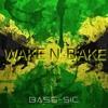 Bass-Sic - Wake N' Bake [Beatdown Bass Exclusive]
