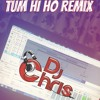 Tum Hi Ho Remix