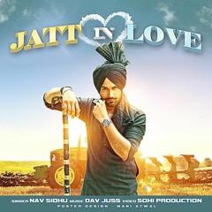 Jatt In Love - Dav Juss & Nav Sidhu