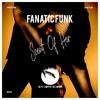 Fanatic Funk - Scent of Her (Vocal Edit)