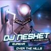 DJ NESKET - OVER THE HILLS (PROMO)