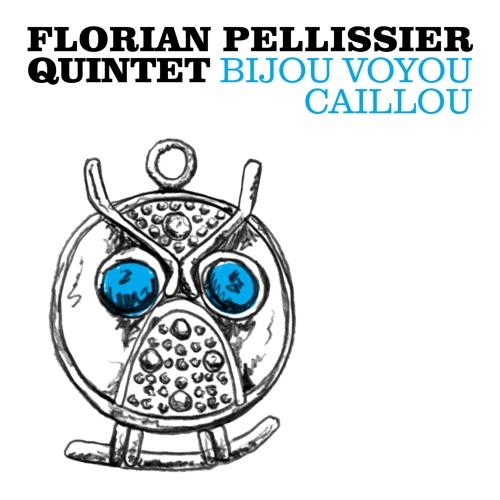 PREMIERE: Florian Pellissier Quintet - Jazz Carnival [Heavenly Sweetness]