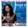 Talkin' Sh*t with Jimmy Schatz - Episode 11: Eman El-Husseini mp3