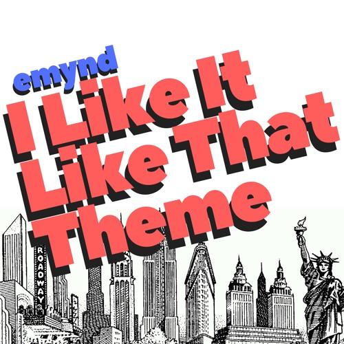 I Like It Like That Theme