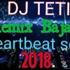 Dj tethy_ remix bajawa _ heartbeat song 2018