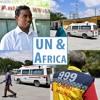UN and Africa: Somalia's life-saving volunteer ambulance service
