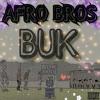 Afro Bros - Buk