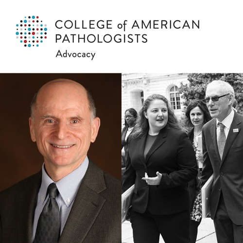 Advocacy Insight: Taking the Pulse on Key Issues for Pathologists