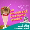 #185 - O rolê da MPB e do pop com Alice Caymmi