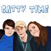 BATTY TIME 'We Don't Like Star Wars, Harry Potter Studios & Meg Made Us Sick' Episode Three