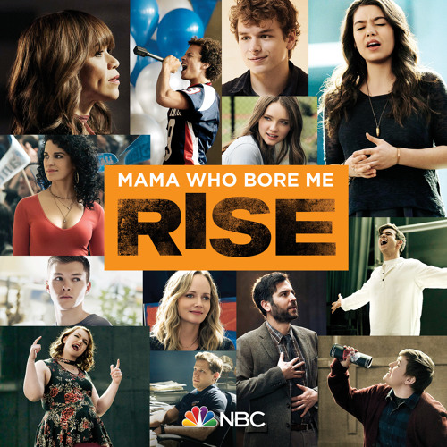 Rise Cast - Mama Who Bore Me (feat. Auli'i Cravalho)