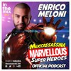 ENRICO MELONI - MUCCASSASSINA SUPER HEROES - In the mix #034 2K18 mp3