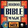 The HOODOO BIBLE MAGIC Blues Mix, By Robw
