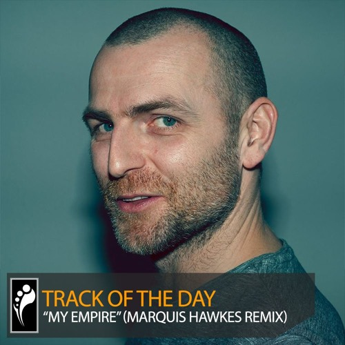 """Track of the Day: Fat Sushi ft. Archivist """"My Empire"""" (Marquis Hawkes Remix)"""