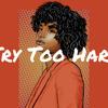 "Kehlani X SZA Type Beat ""Try Too Hard"" (Prod. @thomascrager X Pdub The Producer)"