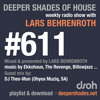 Deeper Shades Of House #611 w/ guest mix by DJ THES-MAN