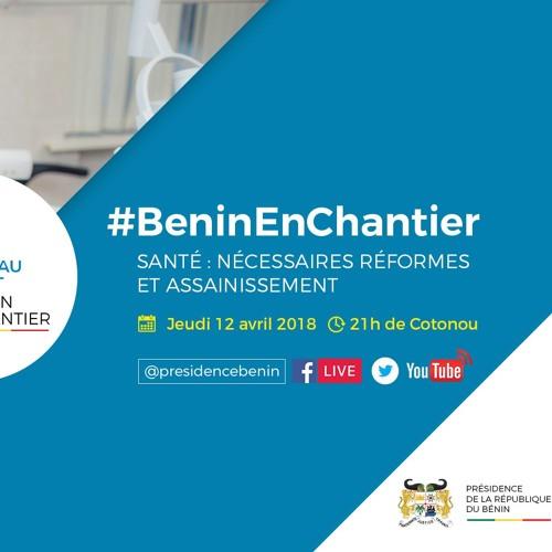 Benin En Chantier - Santé - Nécessaires Réformes Et Assainissement