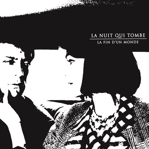 La Nuit qui tombe - La fin d'un monde (mix cassette)