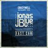 Jonas Blue - Fast Car (Crazywell Acoustic Mix)