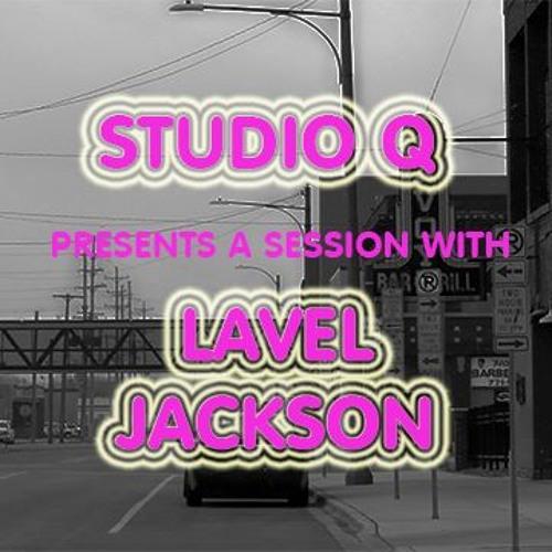 STUDIO Q - A SESSION WITH LAVEL JACKSON