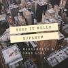 Keep It Mello Ft. Omar LinX Djferum Remix