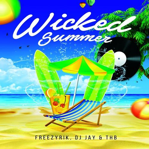 FreezyRik, DJ Jay & THB - Wicked Summer (Instrumental Mix)